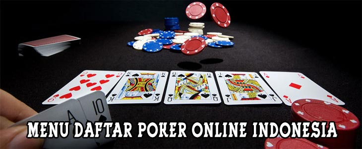 Menu-Daftar-Poker-Online-Indonesia